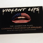 Violent Lips: The American Flag