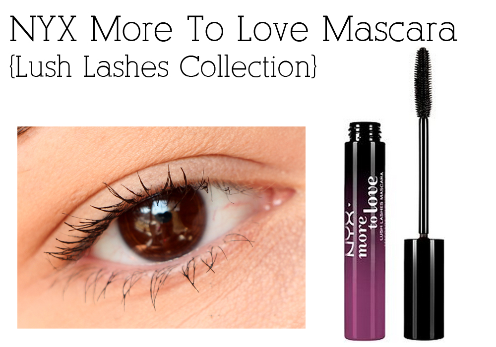 10fac8f7ca4 NYX More To Love Lush Lashes Mascara Collection Review Swatch
